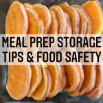 MEAL PREP STORAGE TIPS AND FOOD SAFETY